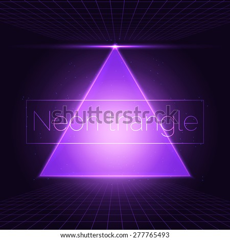 Neon triangle. Retro futuristic background with triandle and clowing perspective grid. - stock vector