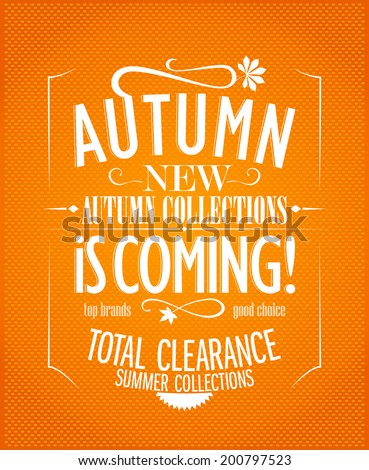 New autumn collections advertisement design. - stock vector
