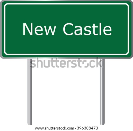 New Castle , Delaware , road sign green vector illustration, road table, USA city - stock vector