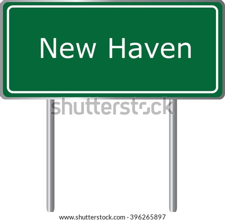 New Haven , Connecticut , road sign green vector illustration, road table, USA city - stock vector