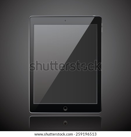 New realistic tablet modern style dark background with reflection. - stock vector