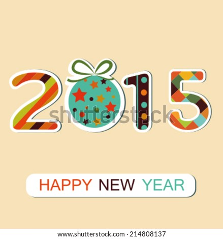 New Year 2015  background. Vector - stock vector