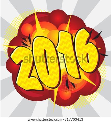 New year cartoon explosion pop-art style. - stock vector