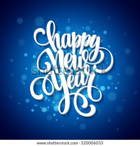 New Year greeting card. Blurred background. Vector illustration EPS 10 - stock vector