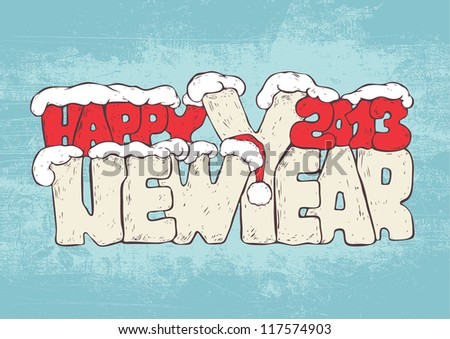 new year greeting design with words Happy New Year 2013 and santa hat and snowdrifts. colorful version. vector illustration. - stock vector