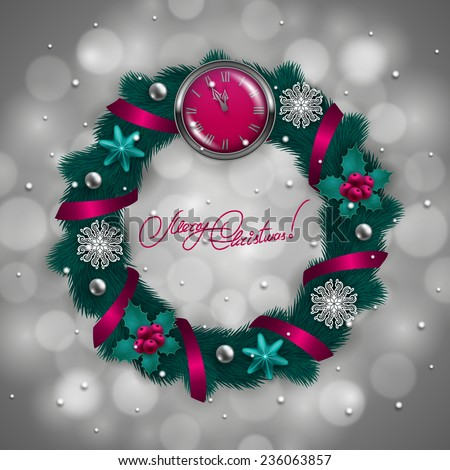New Year's background - a wreath of fir branches, clock, baubles, realistic balls, holly berries for greeting card, invitation. Christmas festive bokeh background. Vector illustration EPS10. - stock vector