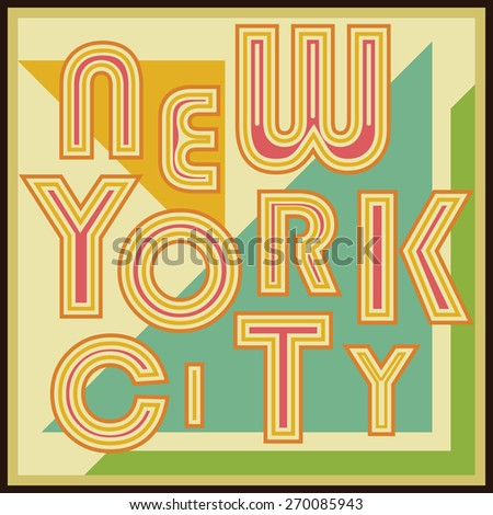 New York City retro vintage typography poster, t-shirt Printing design, vector Badge Applique Label. - stock vector