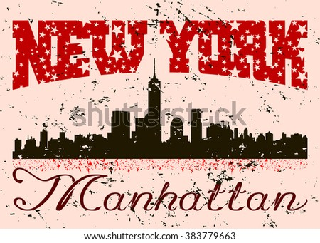 New York city Typography Graphic. Skyline Manhattan. Fashion stylish retro design. Grunge for t shirt and sports wear. NYC logo. Label USA. Vintage print for apparel, card, poster. Vector illustration - stock vector