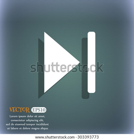 next track  icon symbol on the blue-green abstract background with shadow and space for your text. Vector illustration - stock vector
