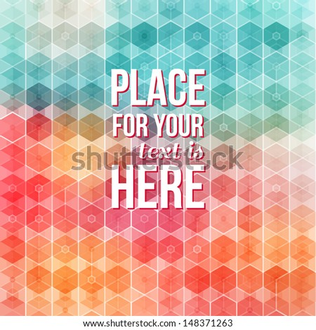 Nice and colored geometric pattern. Background with hexagons. Vector image.  - stock vector