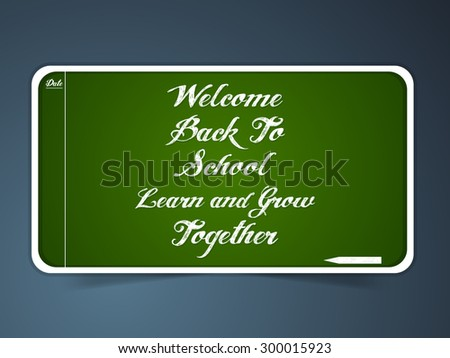 Nice and creative vector abstract for Back to School  Learn and Grow Together with nice green color label in a grey color gradient background. - stock vector