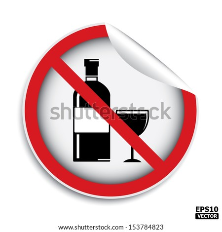 No alcohol area sign (sticker, label, icon, badge, symbol, banner, tag).-eps10 vector - stock vector