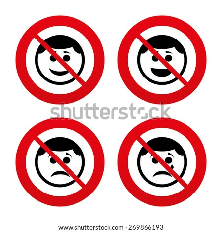 No, Ban or Stop signs. Circle smile face icons. Happy, sad, cry signs. Happy smiley chat symbol. Sadness depression and crying signs. Prohibition forbidden red symbols. Vector - stock vector