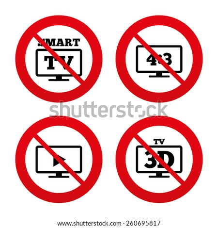 No, Ban or Stop signs. Smart TV mode icon. Aspect ratio 4:3 widescreen symbol. 3D Television sign. Prohibition forbidden red symbols. Vector - stock vector