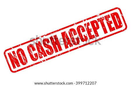 NO CASH ACCEPTED RED STAMP TEXT ON WHITE - stock vector