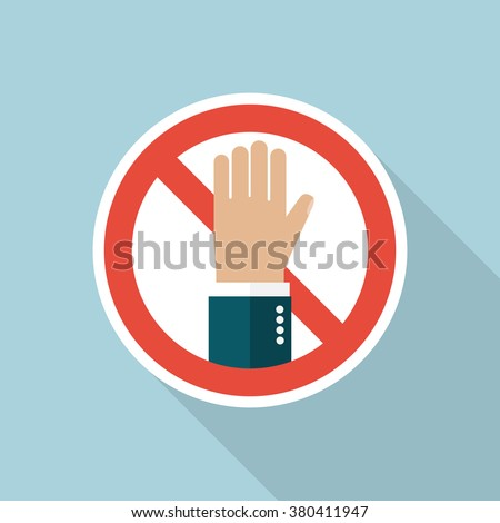 No entry hand sign. Stop vector sign. Stop flat hand. Prohibition sign. Warning, danger, forbidden. Prohibited activities. Flat design. Icon prohibiting sign with hand. Icon stop long shadow.  - stock vector