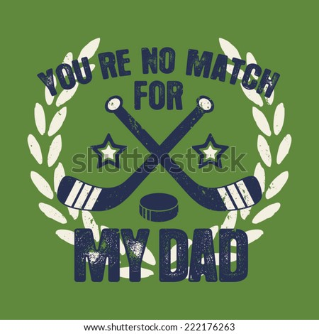 No Match For Dad Kids Sporty Tshirt Graphic - stock vector