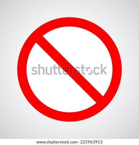 no\not allowed sign - stock vector