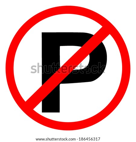 No parking sign vector on white background  - stock vector