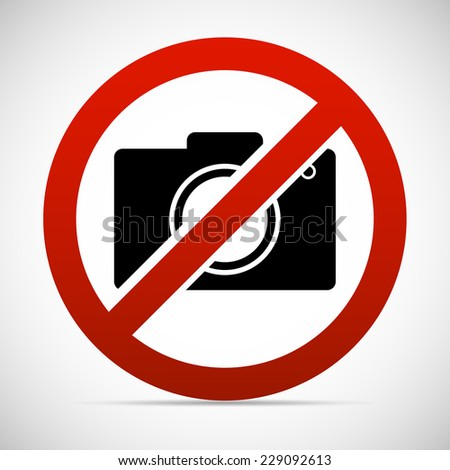 No photographing sign / signage - stock vector
