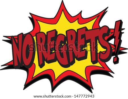 no regrets - stock vector
