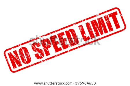 NO SPEED LIMIT RED STAMP TEXT ON WHITE - stock vector