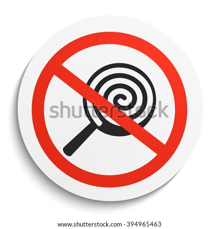 No Sweets and Candies Prohibition Sign on White Round Plate. No Candy forbidden symbol.  No Sweets Vector Illustration on white background - stock vector