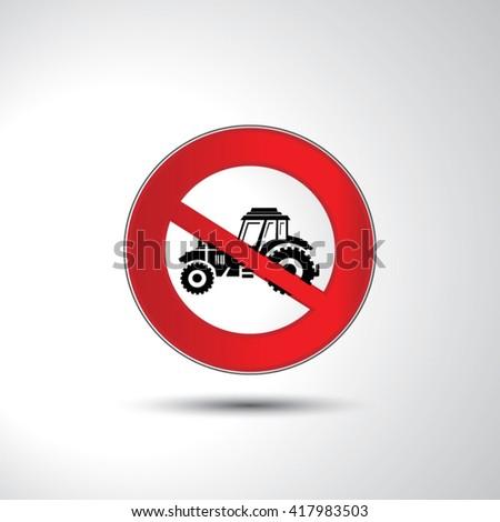 No tractor prohibition sign icon illustration - stock vector