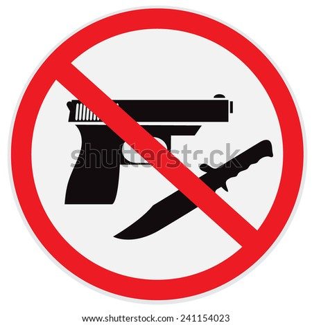 No weapon allowed, prohibited, sign, vector, illustration - stock vector