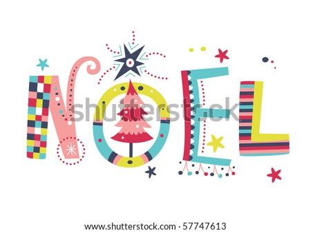 Noel creative typography - stock vector