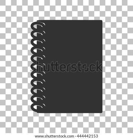Notebook simple sign. Dark gray icon on transparent background. - stock vector
