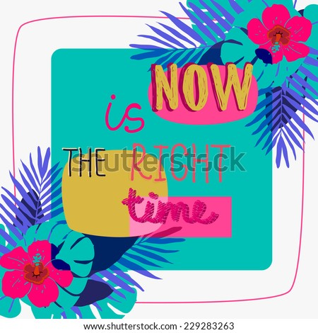 Now is the right time card. - stock vector