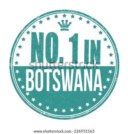 Number one in Botswana grunge rubber stamp on white background, vector illustration - stock vector