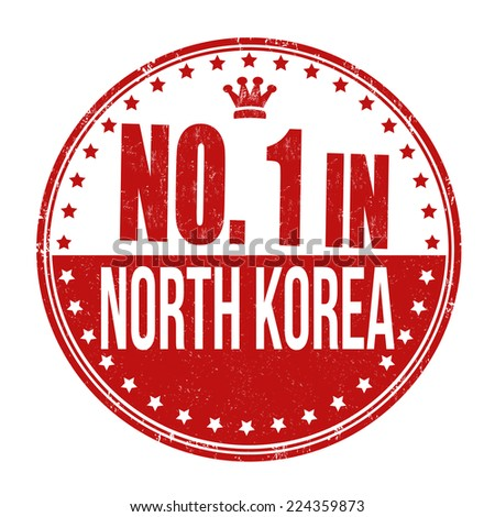 Number one in North Korea grunge rubber stamp on white background, vector illustration - stock vector