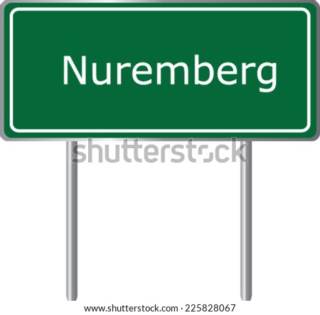 Nuremberg, Germany, road sign green vector illustration, road table - stock vector