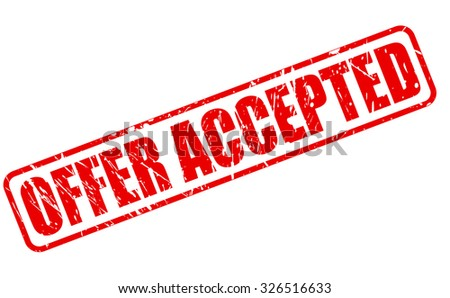 OFFER ACCEPTED red stamp text on white - stock vector