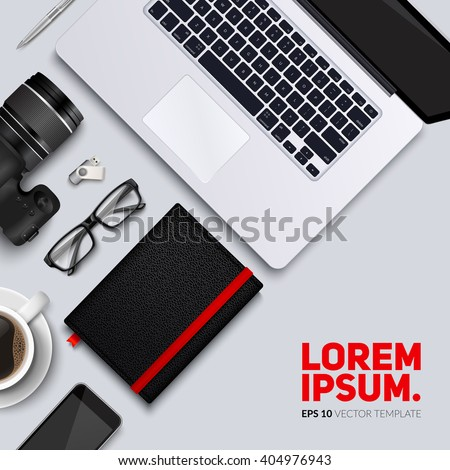 Office desk table with photo camera, laptop, glasses, coffee cup, notebook and phone . Top view desktop. Eps10 vector template. - stock vector