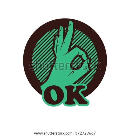 Ok hand vector illustration, - stock vector