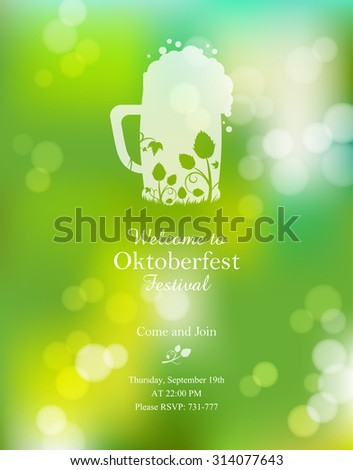 Oktoberfest poster or greeting card on the green blurred background. Beer festival celebration. Vector illustration with pint and hops. Easy editable template with place for your text. - stock vector