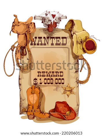 Old fashion wild west wanted reward vintage poster with horse saddle revolver cowboy backpack sketch abstract vector illustration - stock vector