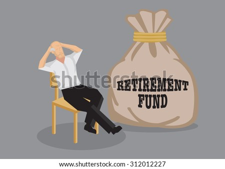 Old man sit back on chair in relaxed pose with a big sack that says retirement fund. Creative vector cartoon illustration on financial security for old age concept isolated on grey background. - stock vector
