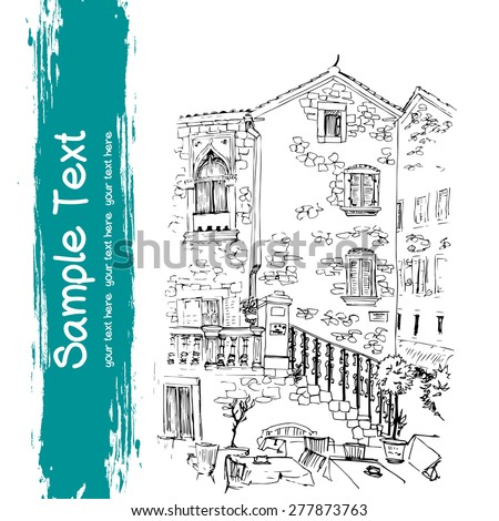 Old Mediterranean stone houses and street cafe drawn in sketch style and isolated on white background. Travel sketchbook page with freehand sketch of the old town in Kotor, Montenegro. - stock vector