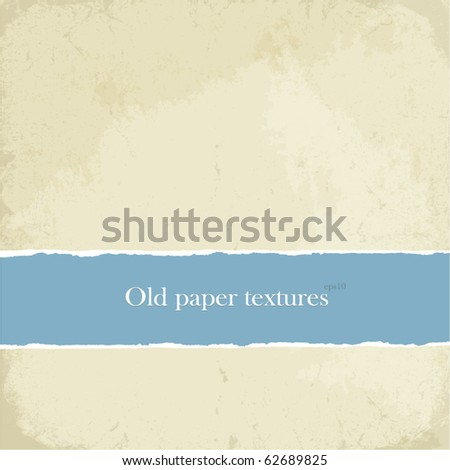 Old paper textures set, easy editable by layers, eps10 - stock vector