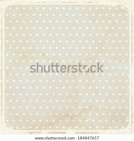 Old vintage dotted background with spots.  - stock vector