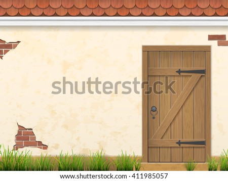 Old weathered wooden door in stucco wall with grass in the foreground. Rural facade view. Vector outdoor background. - stock vector