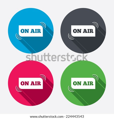 On air sign icon. Live stream symbol. Circle buttons with long shadow. 4 icons set. Vector - stock vector
