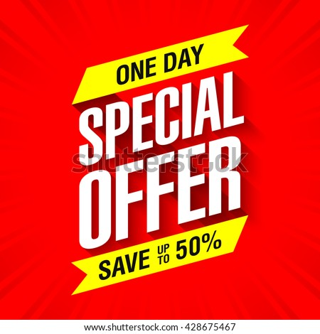 One day special offer sale banner. Save up to 50%. Vector illustration. - stock vector