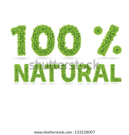 One hundred percents natural word made of green vector leafs - stock vector