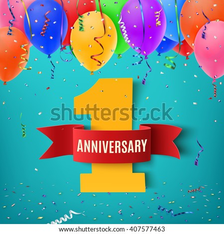 One year anniversary celebration background with red ribbon confetti and balloons. Anniversary ribbon. Party poster or brochure template.  Vector illustration. - stock vector