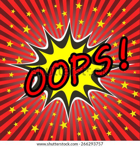 oops comic speech bubble - stock vector